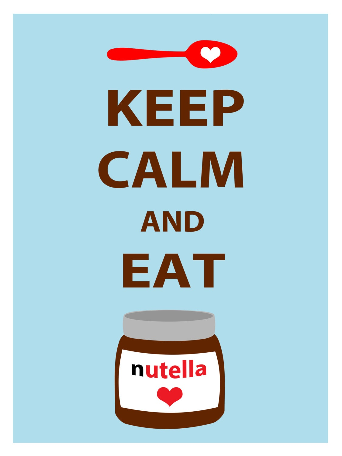 Keep Calm and Eat Nutella Poster for your kitchen or wall art decoration, Perfect for a Nutella Lover - AnalogDreamDesign