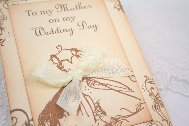 For My Mother on my Wedding Card Card - Vintage Wedding Dress - You Choose Ribbon Color