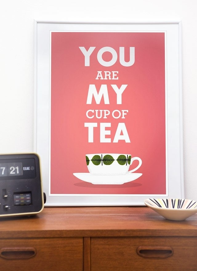 Valentines Print Tea poster, Love print, quote art, pink decor, Stig Lindberg, saying, tea cup illustration  -  You are My Cup of Tea A3