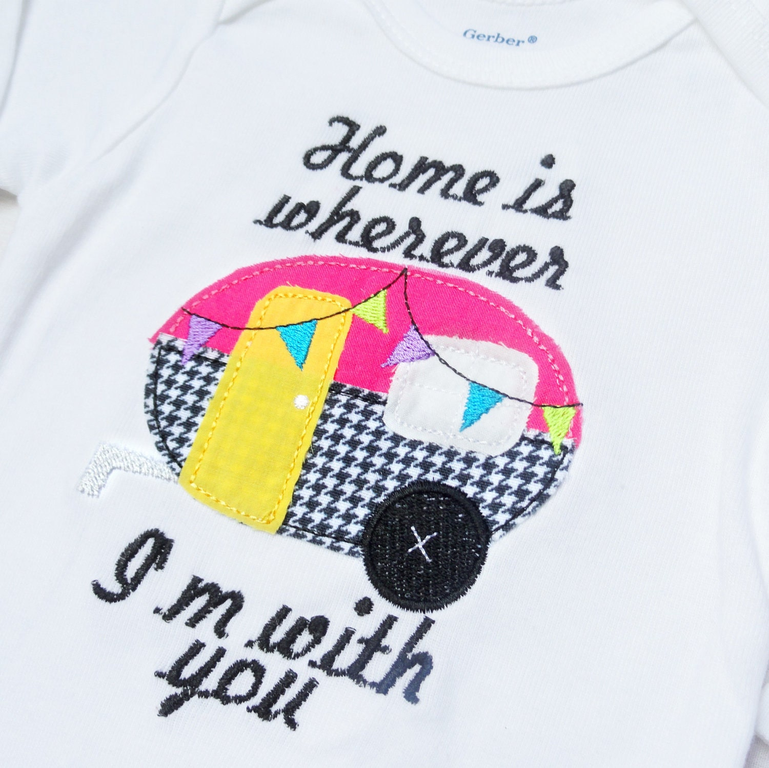 Home Is Wherever I'm With You baby onesie or childrens tee