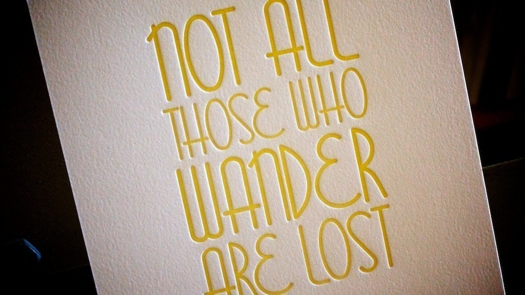 Those Who Wander Letterpress Print