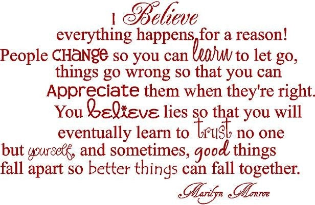 quotes about everything happens for a reason. I believe everything happens