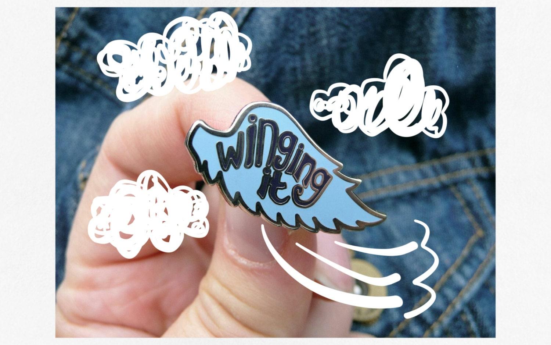 Winging it Enamel Pin Lapel  pin  flair  wing it  Erin hanson hat pin  angel  adulting  mum mothers day unmumsy mum badge