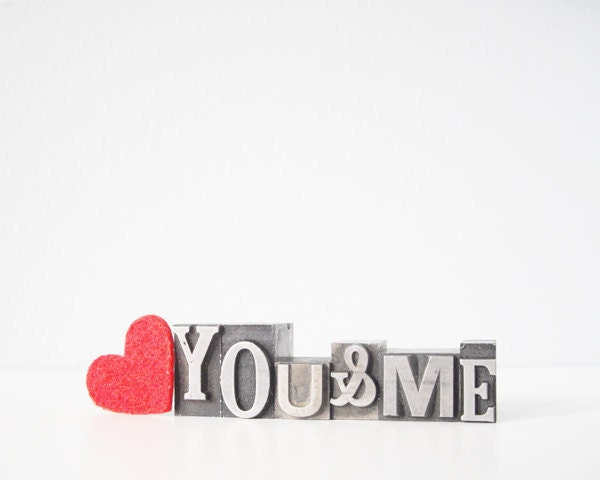 Vintage metal blocks You and Me romantic letterpress type letters You & ampersand Me or Me and You - thecupcakekid