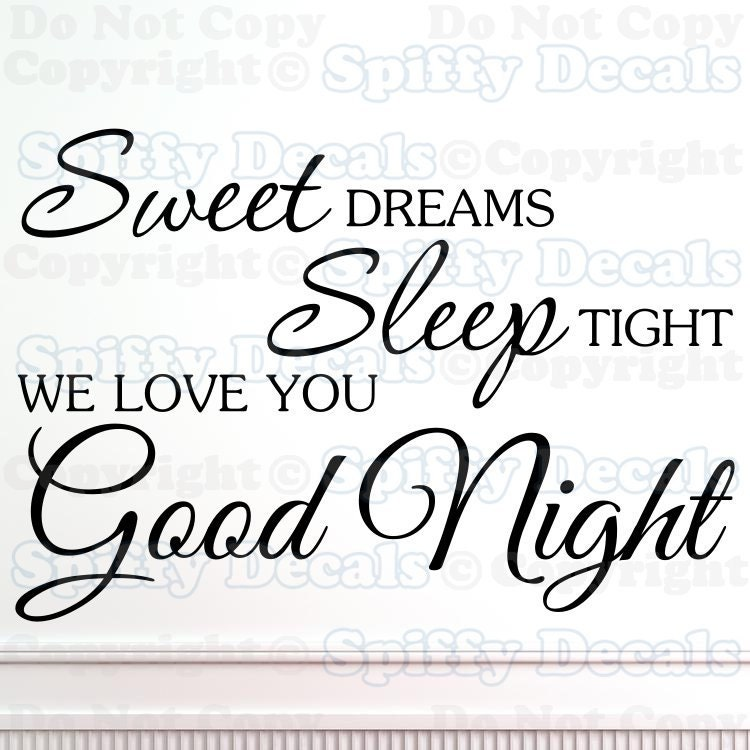 sweet dreams sleep tight love good night vinyl by spiffydecals