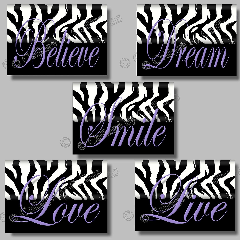 Purple zebra print inspirational smile dream live love believe quote
