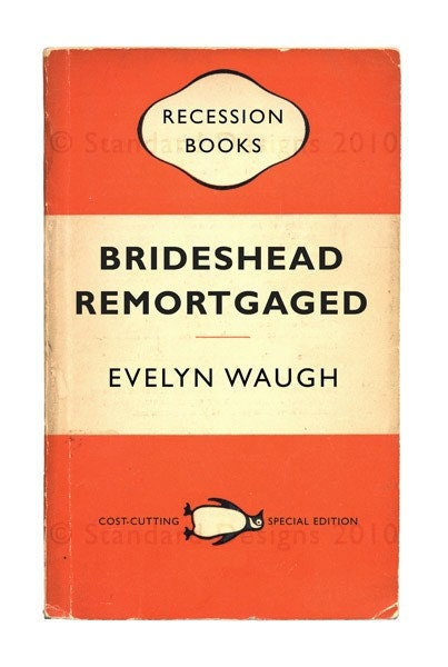 Recession Books: Brideshead Remortgaged by Evelyn Waugh