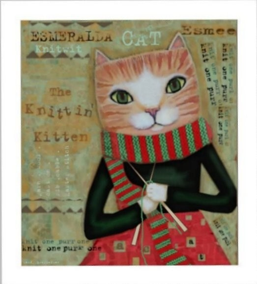 Knitting Cat THE KNITTIN KITTEN Signed FOLK ART PRINT decayed graffiti collage ALTERED ART Cute CATS