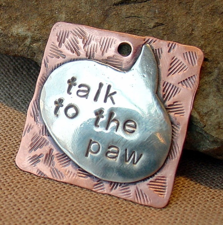 Talk to the Paw- mixed metal pet tag