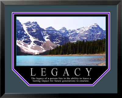 Motivational Posters Framed on Motivational Poster Legacy 11x14 Framed By Wallsthatinspire