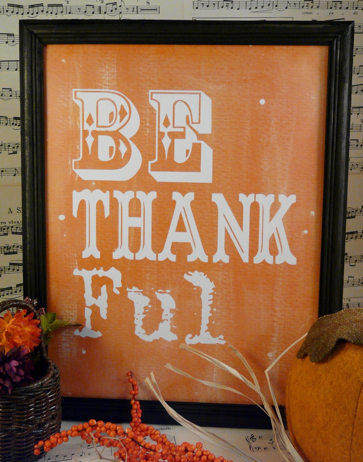 Be Thankful Thanksgiving sign digital - orange uprint words vintage style paper old pdf 8 x 10 frame saying