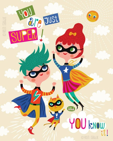 You Are Super... - limited edition giclee print of an original illustration (8 x 10 in)