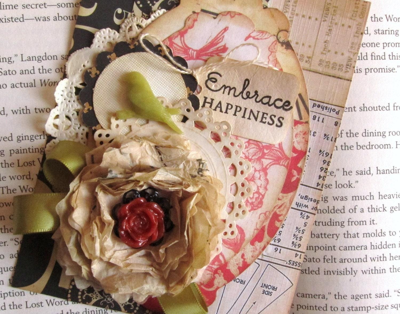 Shabby Chic Embrace Happiness handmade card