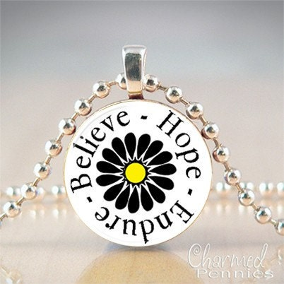 Believe, Hope, Endure- penny pendant, handmade by Charmed Pennies