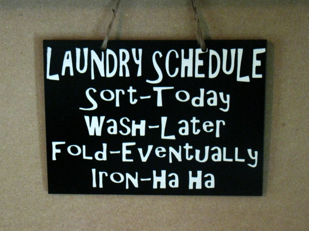5 x 7 Wooden Painted Laundry Schedule Sign