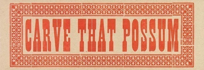 CARVE THAT POSSUM OVERSIZED POSTCARD LETTERPRESS HAND PRINTED