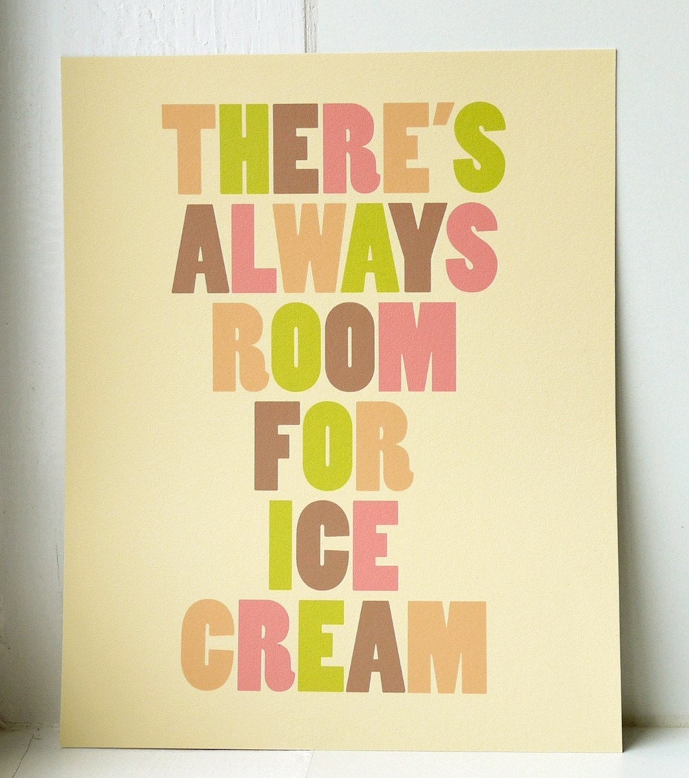 There's Always Room for Ice Cream // fine art print // LARGE