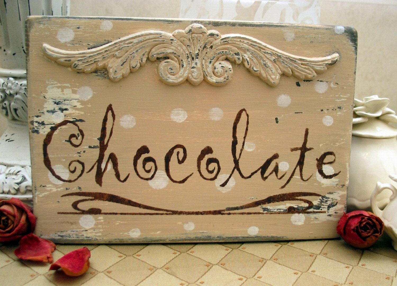 CHOCOLATE sign shabby cottage chippy Valentine
