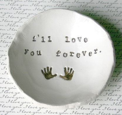 Mother's Day gift idea: i'll love you forever bowl