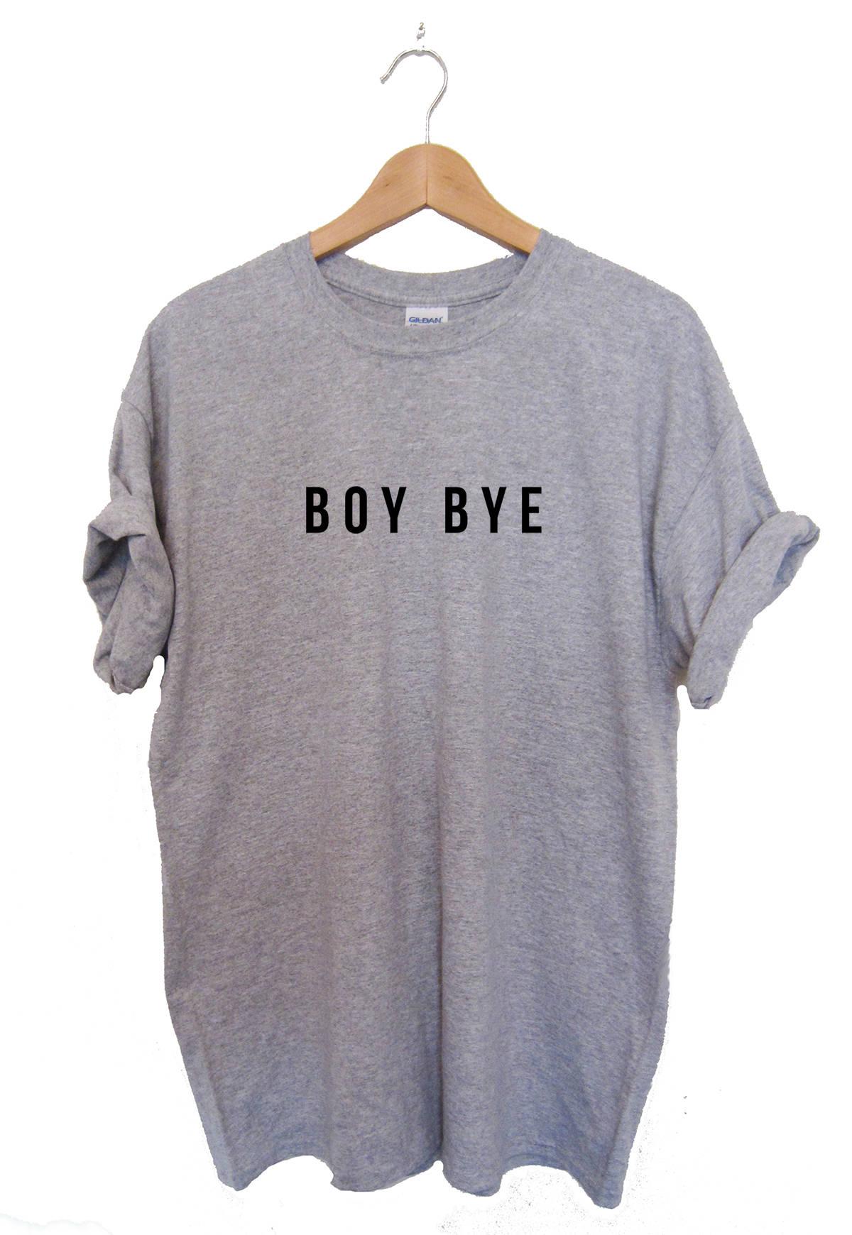 Boy Bye Tshirt Tee shirt Top Lemonade Ashes to Ashes High Quality SCREEN PRINT Super Soft unisex Worldwide ship Hipster Brand New