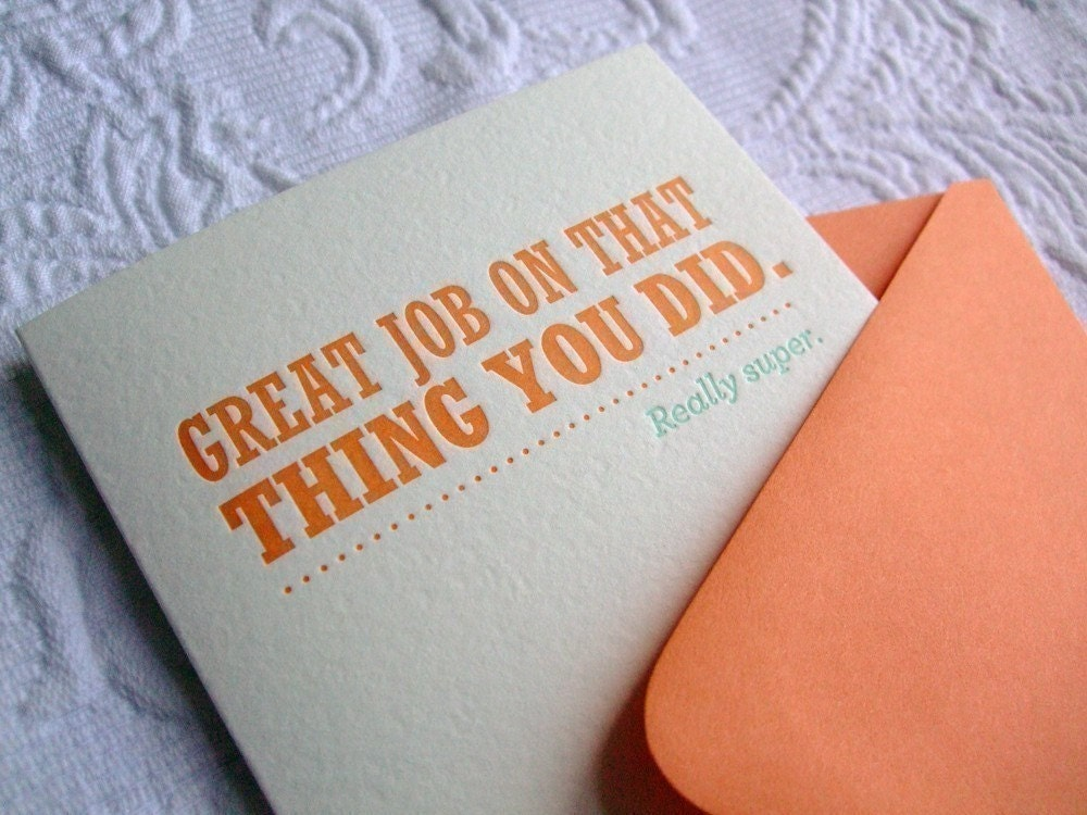 Letterpress Congratulations Card. Great Job on That Thing you Did.