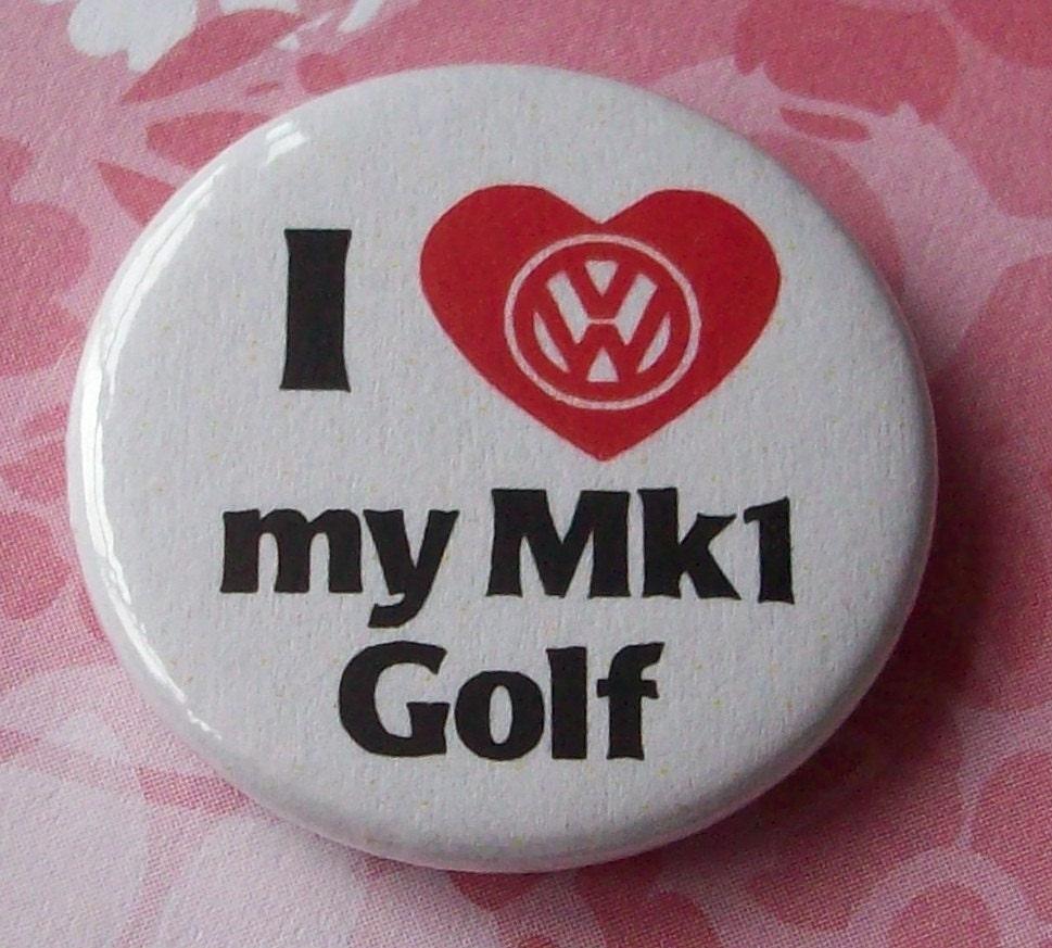'I Love my VW Mk1 Golf'