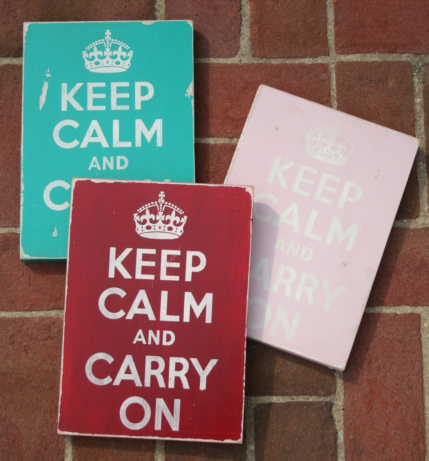 Keep Calm and Carry On - Distressed Sign You Pick the Color