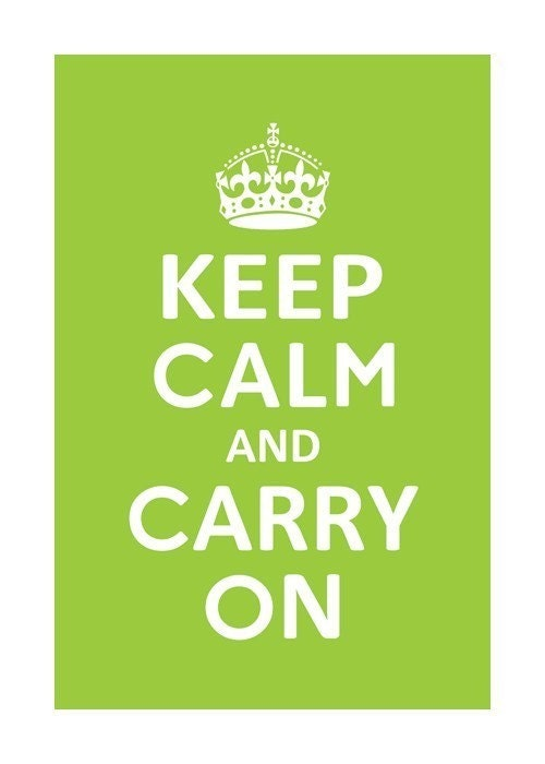 KEEP CALM AND CARRY ON  POSTER (Lime green) 13x19