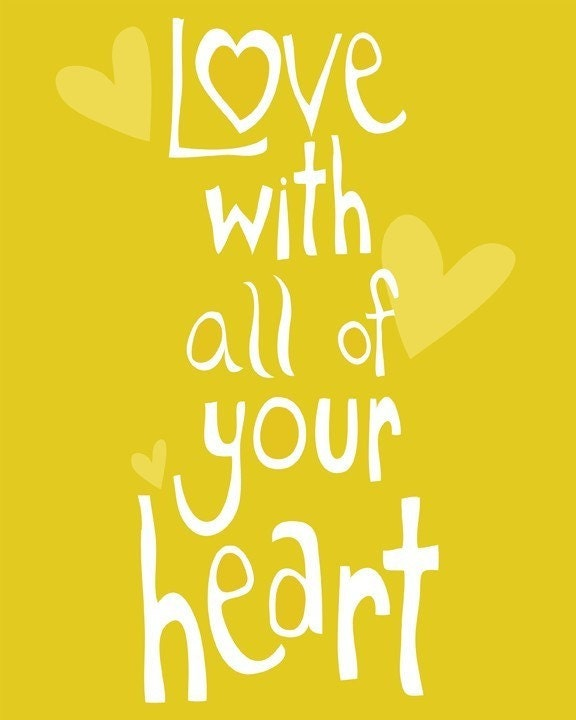 Love With All of Your Heart (sunshine yellow) - 8x10