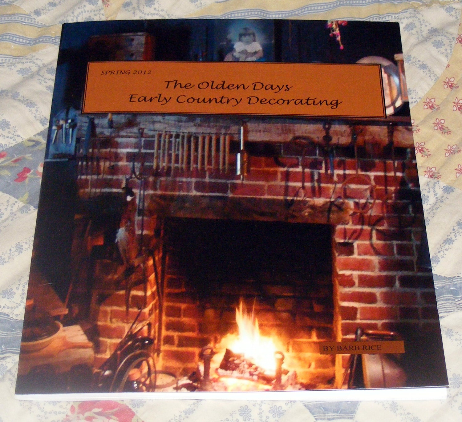 The Olden Days Early Country Decorating Magazine by