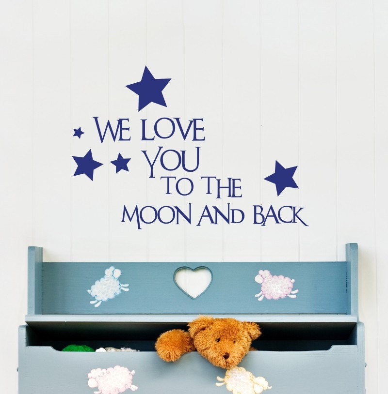 We Love You To The Moon And Back Vinyl Wall Decal - Item 171