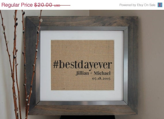 best day ever sign / wedding hashtag sign / bridal shower