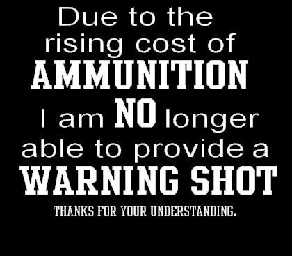 Rising Cost of Ammunition Vinyl Indoor or Outdoor