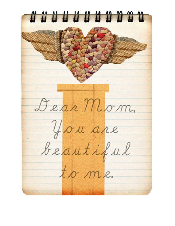 Dear Mom, Mothers day, mothers day art, mother's day print, Mother's Day collage, mothers day mixed media, mother's day.