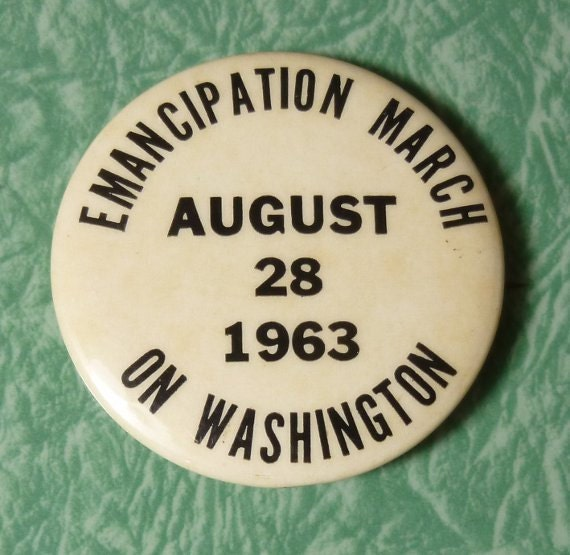 Emancipation March Washington Button 1963 Martin Luther King