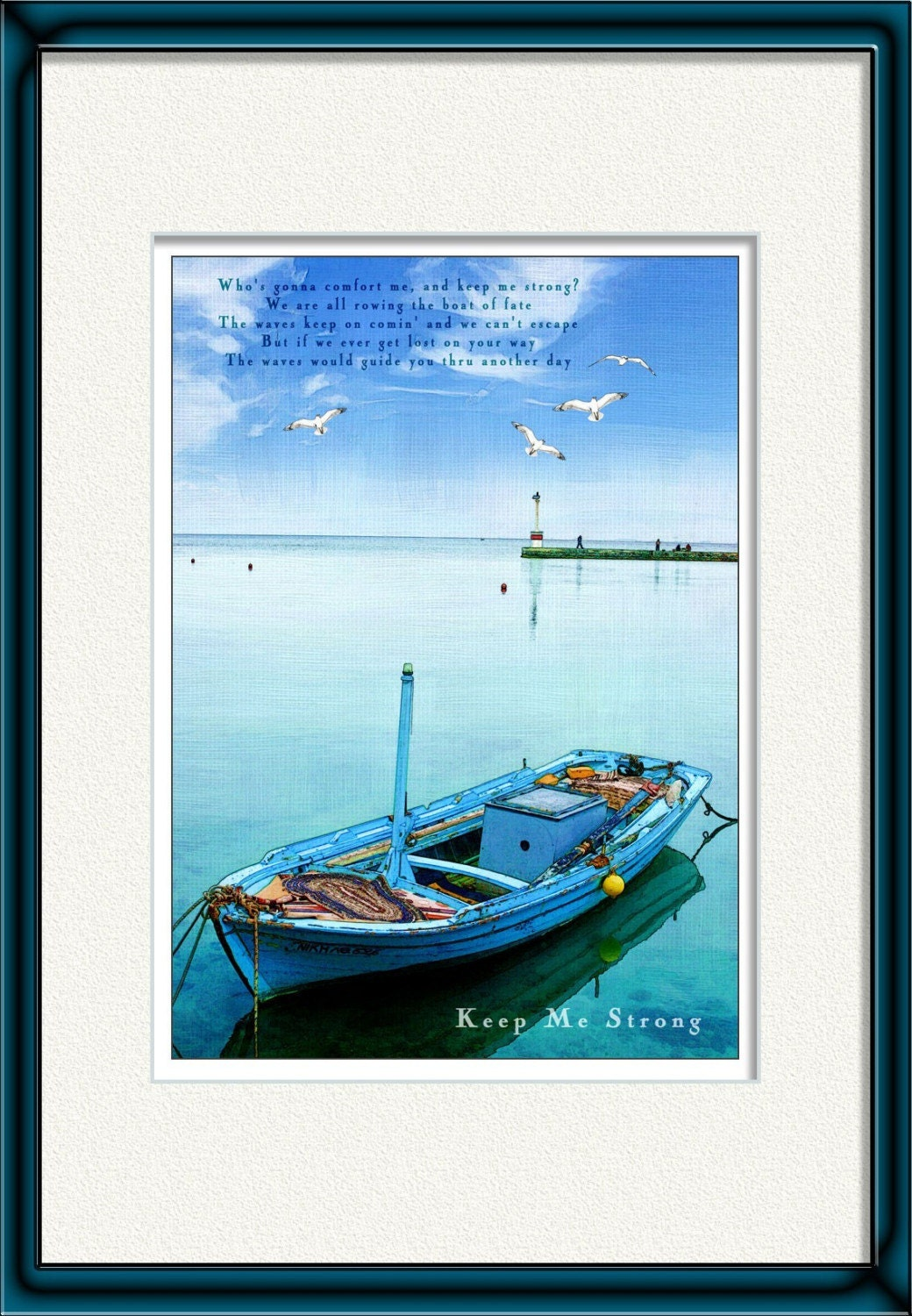 keep me strong  - Poster print  with a greek fishing boat in a beautiful  greek port