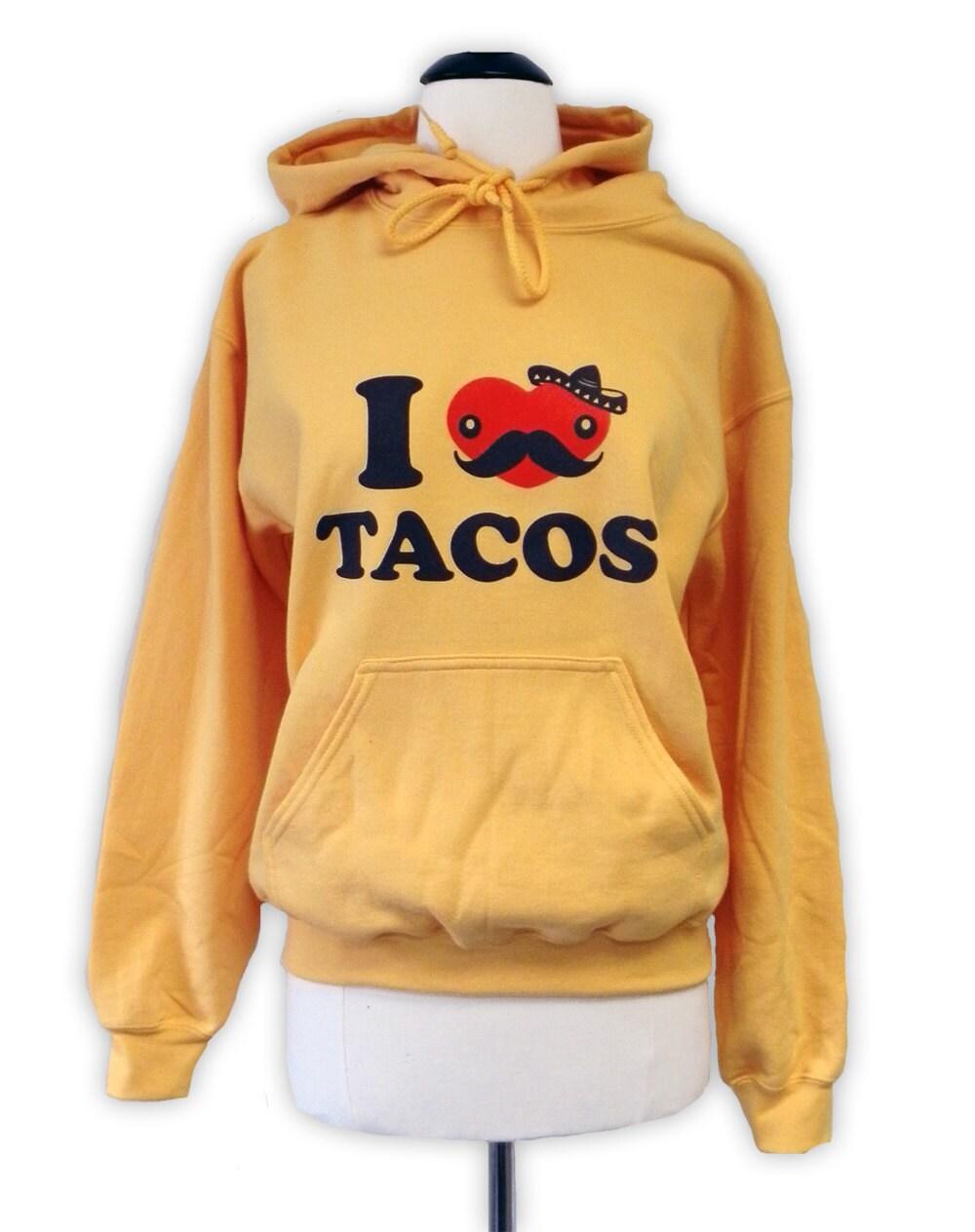 I love Tacos hoodie