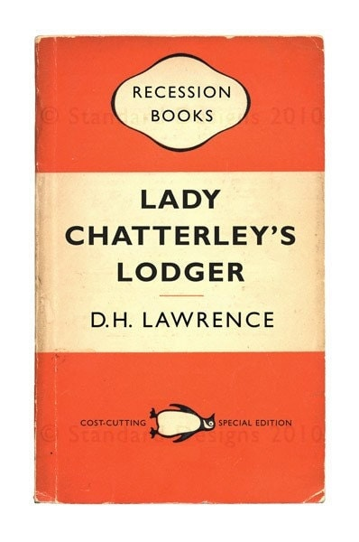 Recession Books: Lady Chatterley's Lodger by DH Lawrence