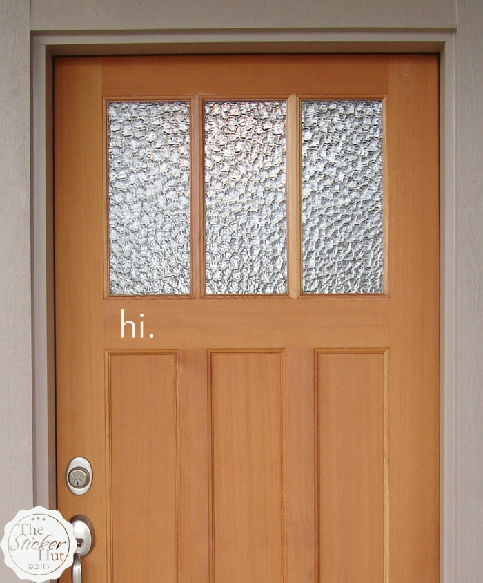 hi. Front Door Entry Way Decal Vinyl Wall Art by thestickerhut