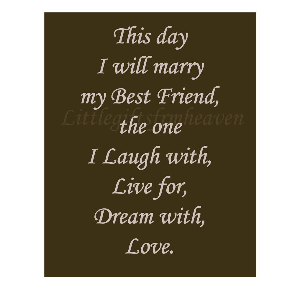 Printable Wedding Quote I Will Marry DIY Wedding Printable This Day Printable My Best Friend