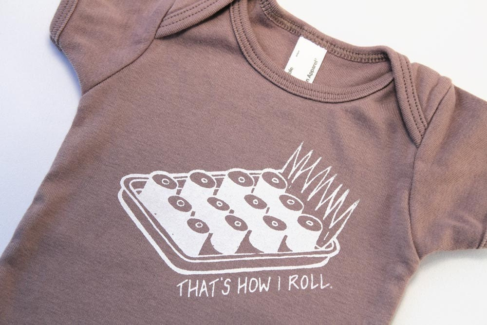 Organic bodysuit That's How I Roll, Sushi screen printed cinder with white ink