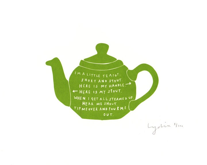 I'm a Little Teapot- GREEN - Screen print