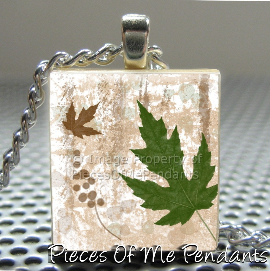 Pieces Of Me Pendants ...... Scrabble Tile Pendant ...... AUTUMN LEAVES