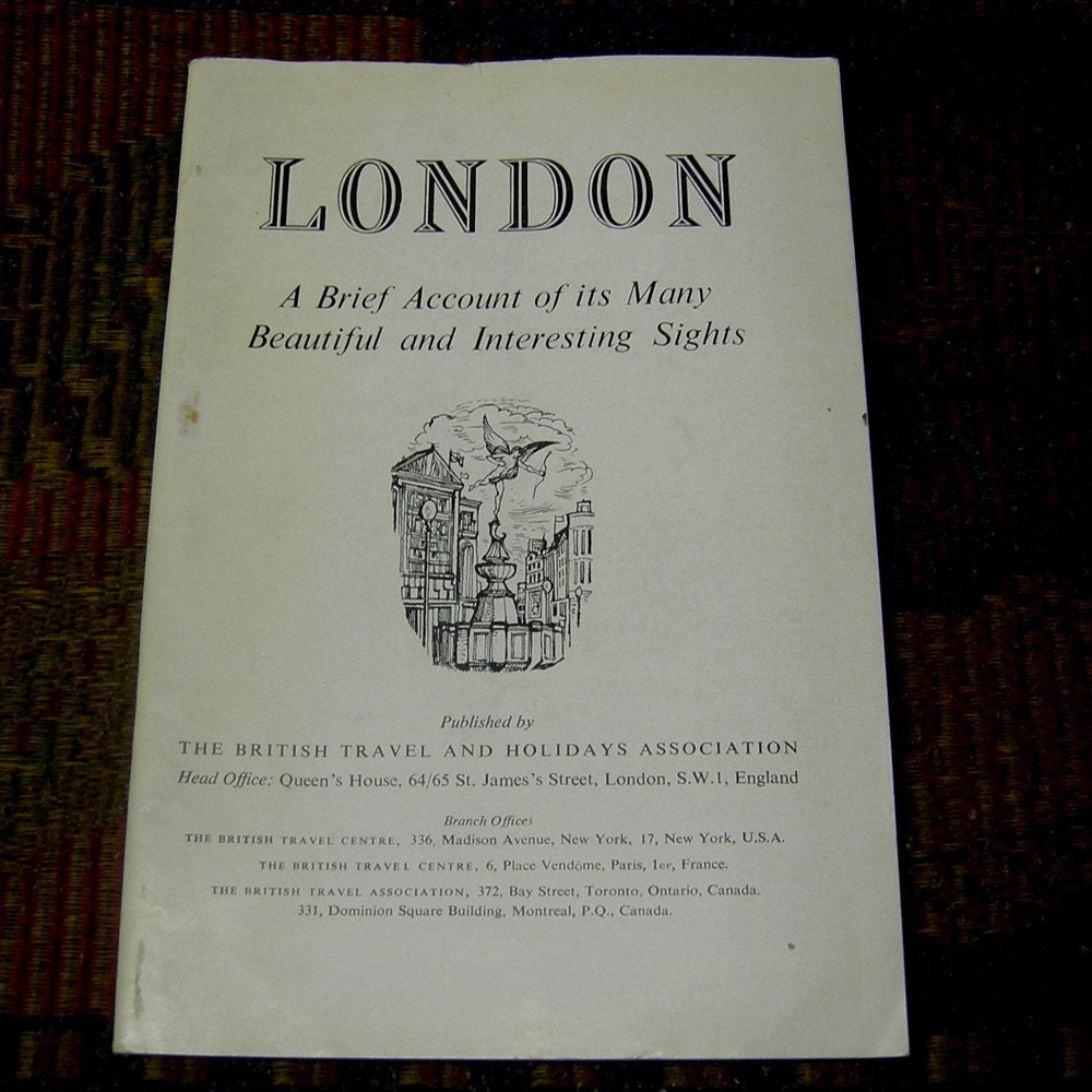 VINTAGE LONDON GUIDE BOOK , 'A BRIEF ACCOUNT OF ITS MANY BEAUTIFUL AND INTERESTING SIGHTS' - APPROXIMATELY 1950's
