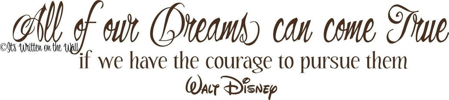 walt disney quotes on dreams. Walt Disney Quote All of our