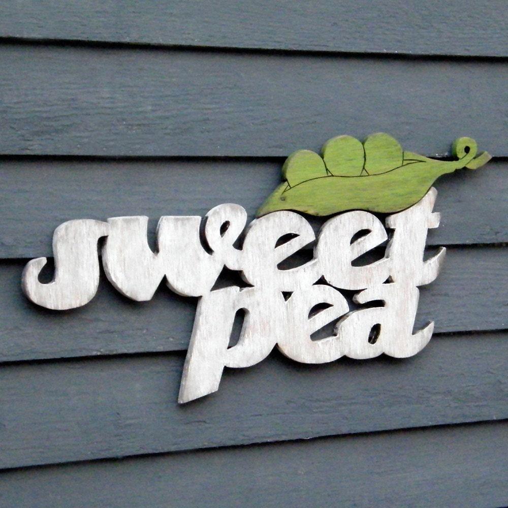 My Little Sweet Pea Child Baby Nursery Sign