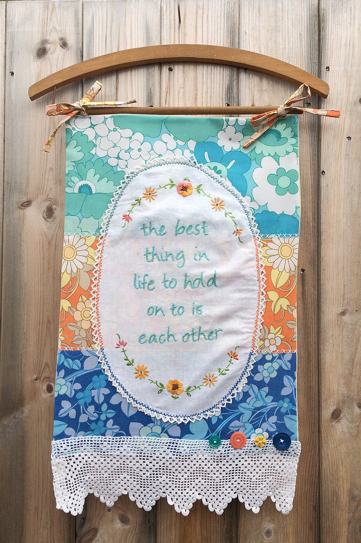 Embroidered Wall Hanging Banner  The Best Thing In Life To Hold On To Is Each Other  Vintage 70s Funky Bright Fabric  Doilies
