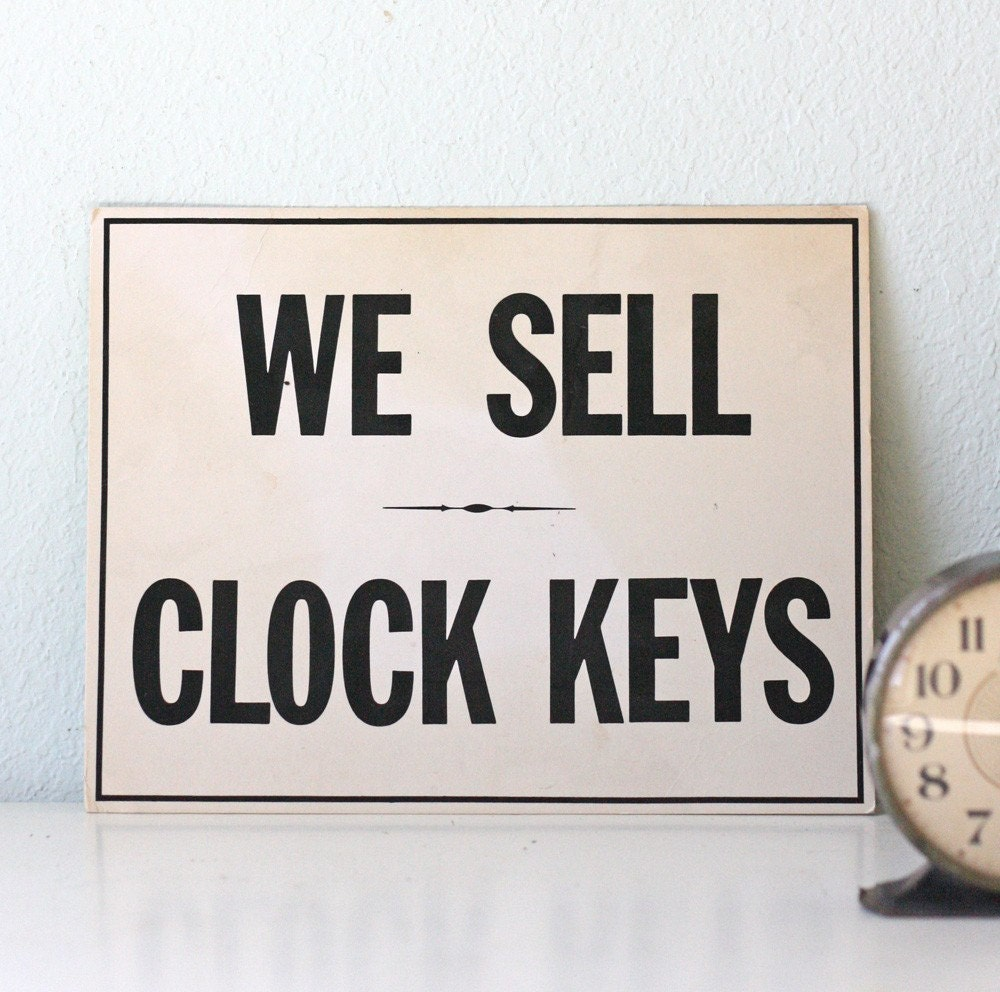 Vintage We Sell Clock Keys Sign