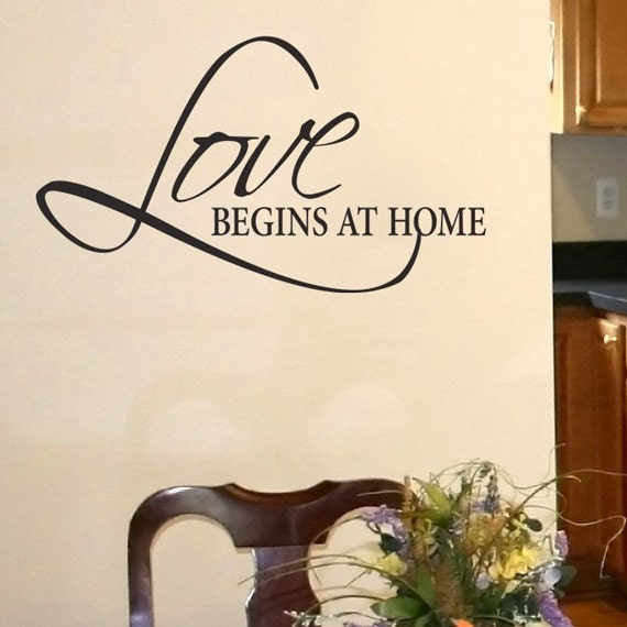 Vinyl Wall Words - Love begins at home