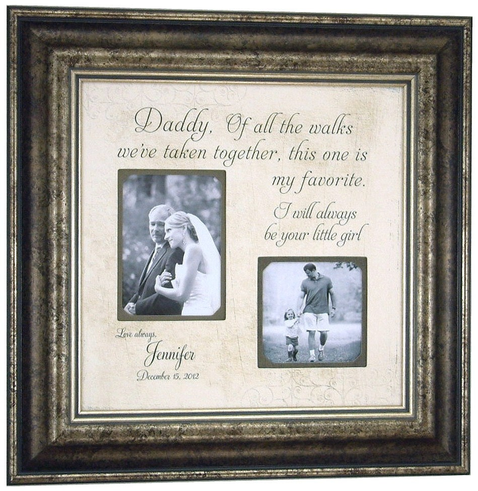 Daddy of all the walks your little girl personalized picture frame